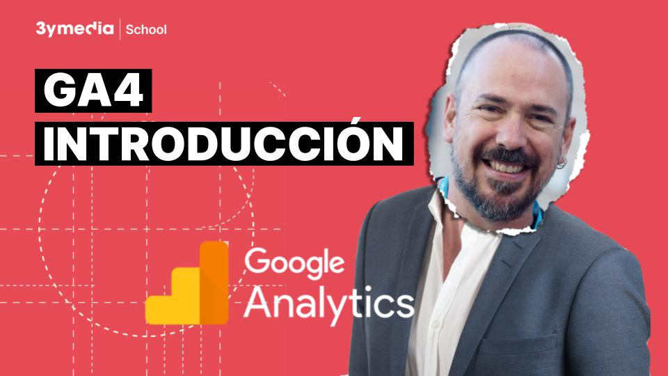 Introducción a Google Analytics 4